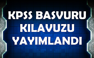 KPSS 2019 Başvuru Kılavuzu Yayımlandı-Başvurular Başladı