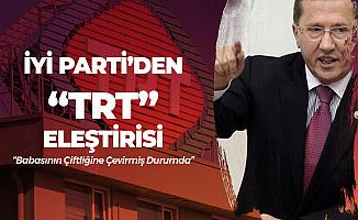 Lütfü Türkkan: 'TRT' İbrahim Eren'in Çiftliği Gibi Olmuş