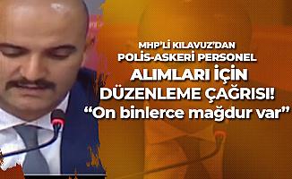 Olcay Kılavuz'dan 'Polis Alımı ve Askeri Personel Alımı' için Düzenleme Çağrısı! Mağduriyetler Giderilsin