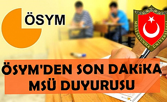 ÖSYM'den 2019 MSÜ Duyurusu