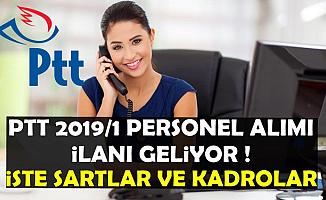 PTT 2019/1 KPSS Şartsız Kamu Personeli Alımı Geliyor-İşte Memur Kadroları ve Başvuru Genel Şartları