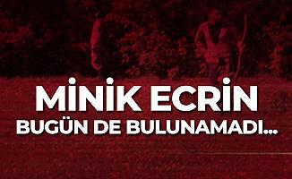 Samsun'da Kaybolan 1.5 Yaşındaki Ecrin Bugün de Bulunamadı