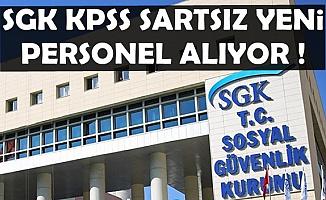 SGK KPSS'siz Personel Alımı Başvuruları Başladı