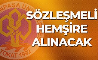 Tokat Gaziosmanpaşa Üniversitesi'ne Sözleşmeli Hemşire Alımı Yapılacak