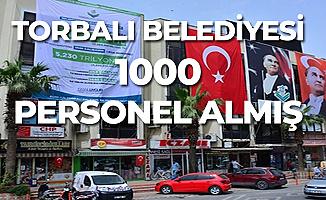 Torbalı Belediyesi 5 Yılda 1000 Personel Alımı Yapmış!
