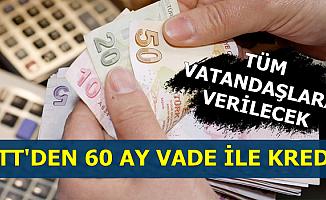 Tüm Vatandaşlara Verilecek: PTT'den 60 Ay Vadeli Tüketici Kredisi