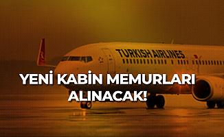 Türk Hava Yolları Yeni Kabin Görevlisi Alımı İlanları için Tarih Netleşiyor