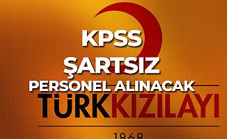 Türk Kızılay'ına KPSS Şartsız Personel Alımları Yapılıyor! Yeni İlan Dün Yayımlandı