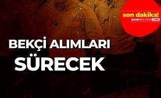 Türkiye Geneli Yeni Bekçi Alımı Devam Edecek!