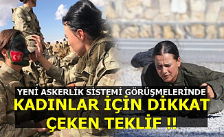 Yeni Askerlik Sisteminde Asker Olmak İsteyen Kadınlar İçin Dikkat Çeken Teklif