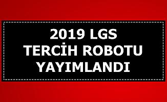 2019 LGS Tercih Robotu Yayımlandı