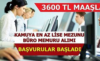 3600 TL Maaşla En Az Lise Mezunu Memur Alımı Başvurusu Başladı
