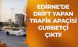 Edirne'de Lüks Otomobiliyle Drift Yapan Gurbetçi Sürücü Tepki Çekti!