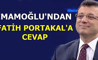 Ekrem İmamoğlu'ndan Fatih Portakal'a Cevap