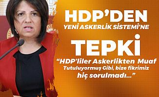HDP'li Fatma Kurtulan'dan Yeni Askerlik Sistemi Çıkışı: HDP'liler Sanki Askerlikten Muaf Tutuluyormuş Gibi...