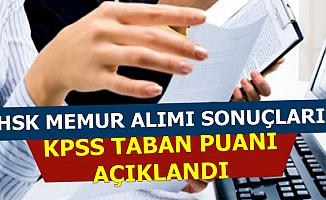 HSK Büro Memuru Başvuru Sonuçları ve KPSS Taban Puanı Açıklandı
