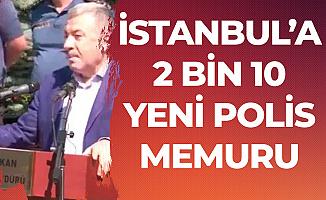 İstanbul'a 2 Bin 10 Yeni Polis Memuru