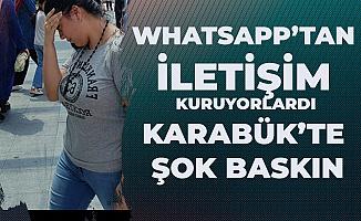 Karabük'te Fuhuş Baskını! Whatsapp üzerinden Anlaşıyorlardı