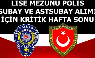Lise Mezunu Subay-Astsubay ve Polis Alımı İçin Kritik Sınav
