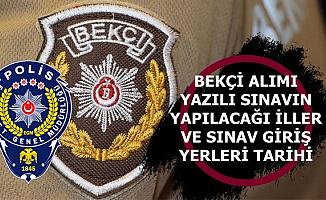 Polis Akademisi Bekçi Alımı Sınav Giriş Yerleri Açıklama Tarihi ve Sınavın Yapılacağı İller