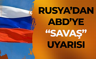 Rusya'dan 'ABD-İran Savaşı' Uyarısı : İyi Düşünmeli