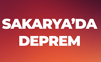 Son Dakika! Sakarya'da Deprem ! Deprem İstanbul'da da Hissedildi!
