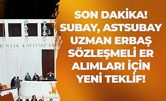 """""""Subay Alımı, Astsubay, Uzman Erbaş Alımı ve Sözleşmeli Er Alımı"""" Maddesinde Değişiklik Gündeme Geldi"""