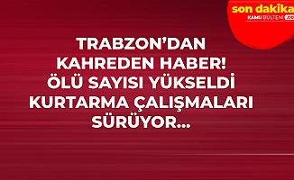 Son Dakika! Trabzon Aralık'dan Kahreden Haber! Ölü Sayısı Yükseldi