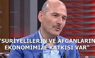 """Süleyman Soylu: """"Suriyelilerin ve Afganların Ekonomimize Katkısı Var"""""""