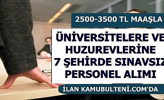 Üniversite ve Huzurevlerine 2500-3500 TL Maaşla Sınavsız Personel Alımı-İşkur'dan