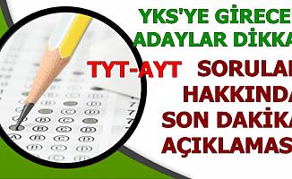 YKS Türkçe, Matematik, Tarih, Fen Soruları Hakkında Son Uyarılar