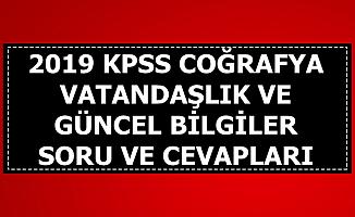 2019 KPSS Güncel Bilgiler-Vatandaşlık-Coğrafya Soru ve Cevapları