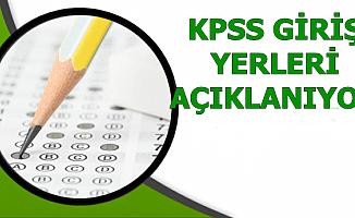 2019 KPSS Sınav Giriş Yerleri Bugün Açıklanıyor