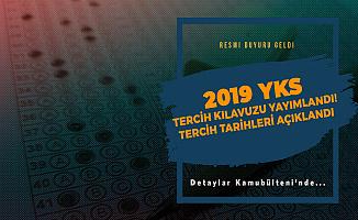 2019 YKS Tercih Kılavuzu Yayımlandı! Üniversite Tercih Tarihleri Netleşti