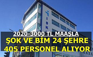 2020-3000 TL Maaşla ŞŞOK ve BİM 24 Şehre Personel Alımı Yapıyor-İşkur'dan