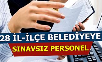 28 İl ve İlçe Belediyeye KPSS'siz Personel Alımı-İşkur'dan