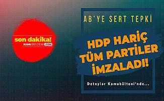 AK Parti, CHP , İYİ Parti ve MHP'den Ortak Bildiri