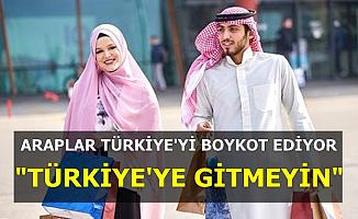 Araplar Türkiye'yi Boykot Ediyor