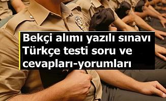 Bekçilik Yazılı Sınavı Türkçe Testi Soru ve Cevapları ile Aday Yorumları