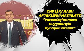 CHP Sivas Milletvekili'nden MHP'ye 'Af' Tepkisi: Vatandaşlarımızın Duygularıyla Oynayamazsınız