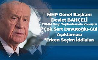 Devlet Bahçeli'den Çok Sert 'Davutoğlu - Abdullah Gül' Çıkışı