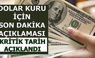 Dolar Kuru Tahmini: Kritik Tarih Sonrası Dolar Kuru..