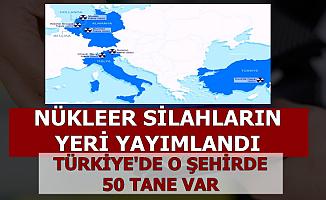 Dünyadaki Nükleer Silahların Yerleri Yanlışlıkla Açıklandı-Türkiye'de O Şehirde Var
