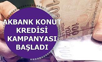 Ev Sahibi Olmak İsteyenler: Akbank'tan Konut Kredisi Kampanyası