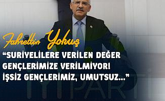 Fahrettin Yokuş: Bu İktidarın Torpil Sevdası Gençlerin İş Umudunu Tüketiyor