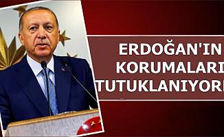 Flaş: Cumhurbaşkanı Erdoğan'ın Korumaları Az Daha Tutuklanıyordu