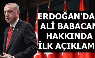 Flaş: Erdoğan Ali Babacan Hakkında İlk Kez Konuştu
