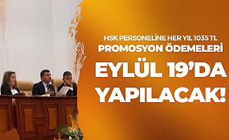 HSK Çalışanları için Anlaşma Sağlandı! 3 Bin 105 TL Promosyon Ödenecek
