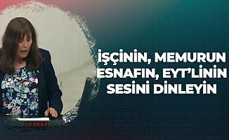 İYİ Partili Şenol Sunat'tan TBMM'de 'EYT' Çıkışı: Vatandaşların Sesini Dinleyin