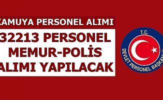 Kamuya 32 Bin 213 Memur-Personel-Polis Alımı (Sağlık-Adalet-PTT)